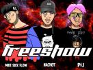 [ເນື້ອເພງ – ຟັງເພງ] FreeShow – NACHOT x MIKESICKFLOW x P$J