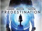 Predestination (2014) | ล่าทะลุข้ามเวลา